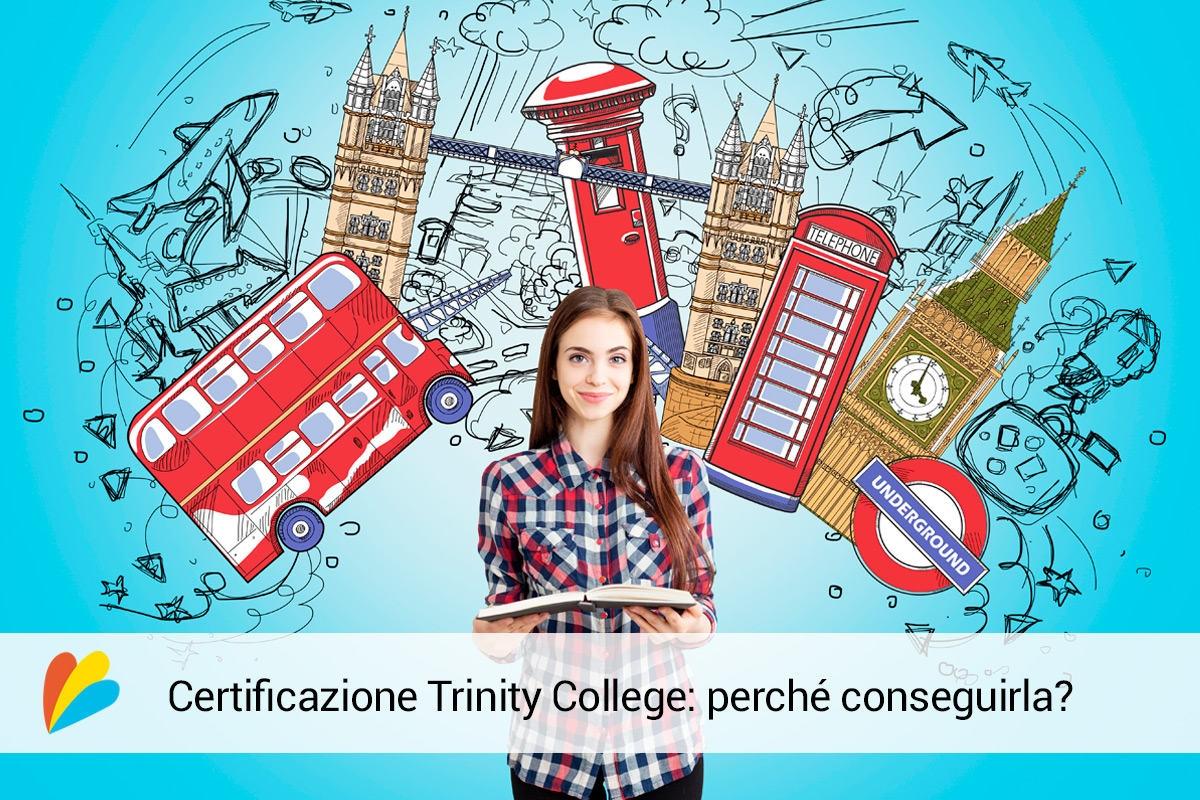 Certificazione Trinity College: perché conseguirla?