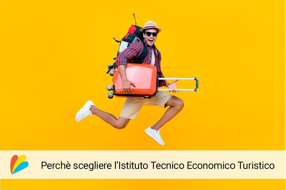 Istituto Tecnico Economico Turistico: la scuola per chi ama viaggiare!