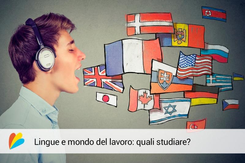 Lingue e mondo del lavoro: quali studiare?