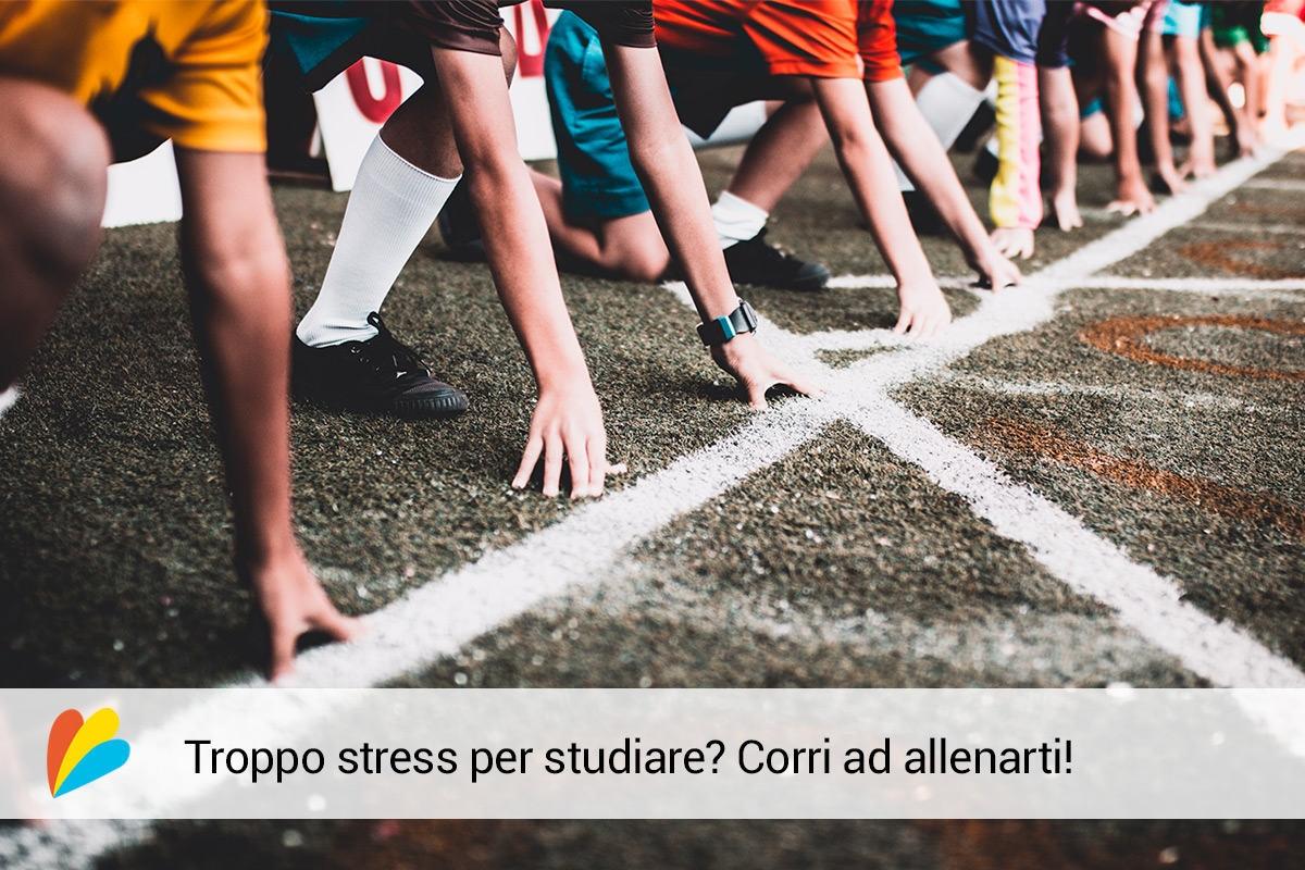 Troppo stress per studiare? Corri ad allenarti!